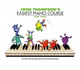 J. Thompson´s Easiest Piano Course 3 - 13900